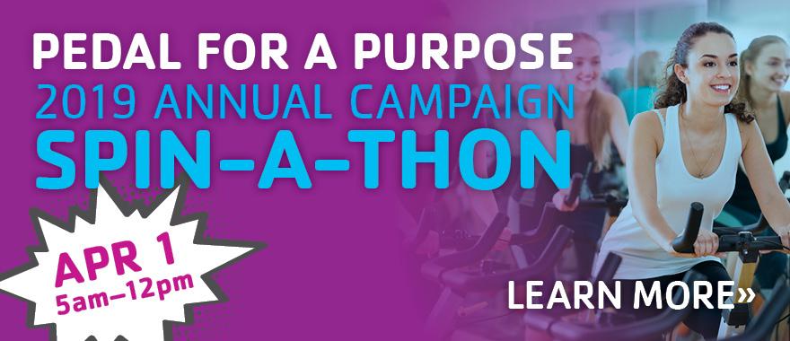 2019 Annual Campaign Spin-a-thon April 1, 5am-12pm
