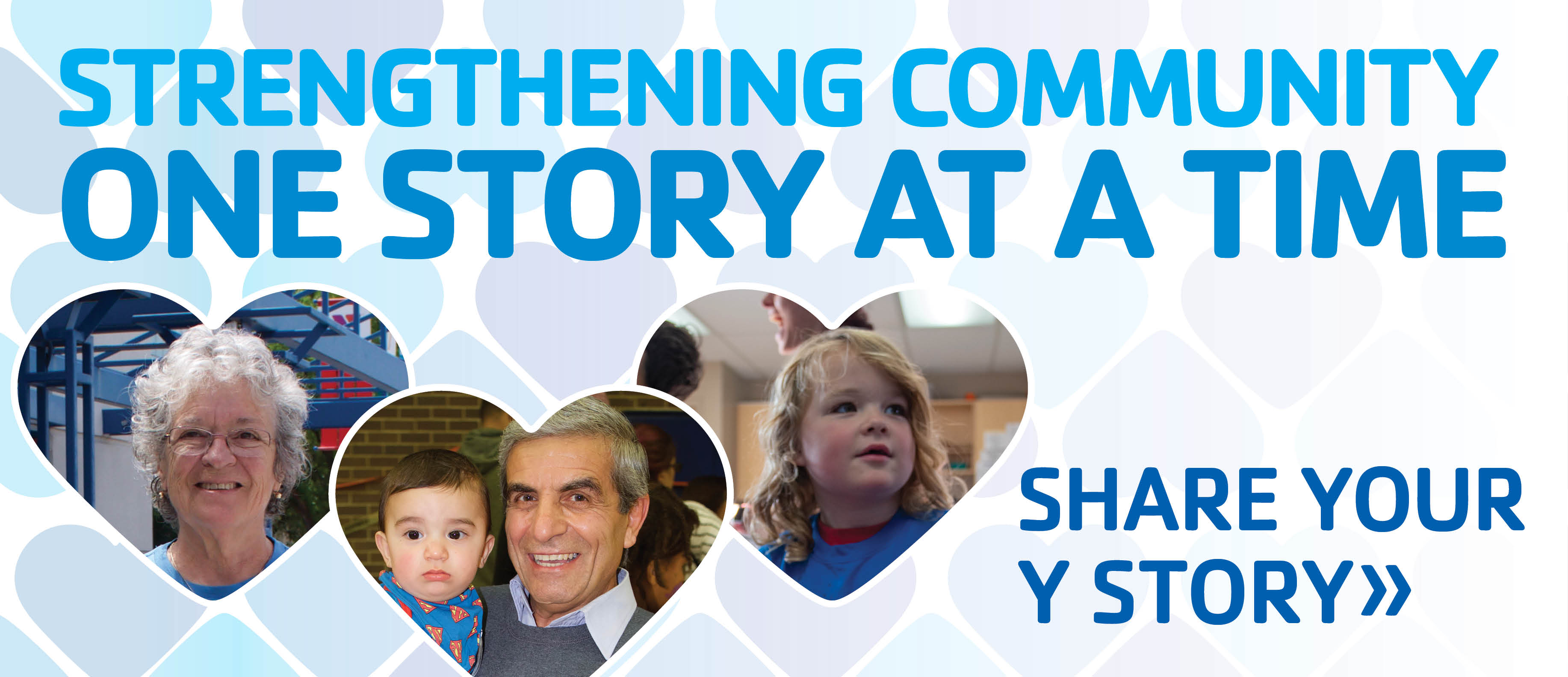 Strengthening Community One Story at a Time - Share Your Y Story Here