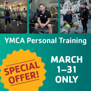 YMCA Personal Training – SPECIAL OFFER MARCH 1-31, 2019