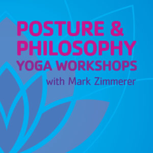 Posture & Philosophy Yoga Workshop