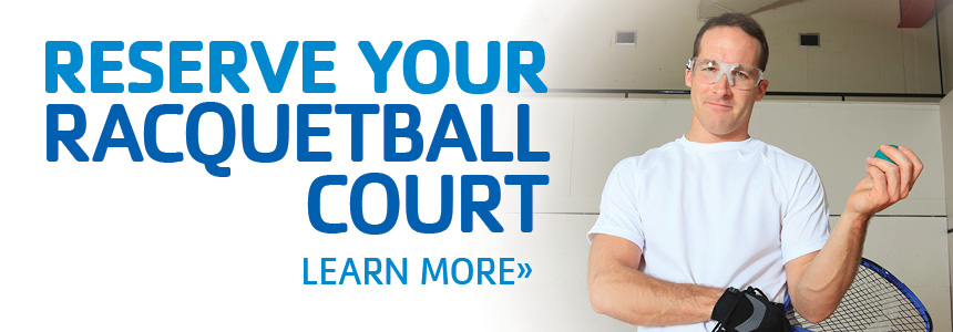 Reserve your racquetball court starting March 1