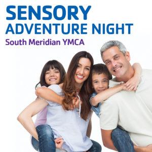 Sensory Adventure Night at the South Meridian YMCA