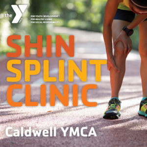 Shin Splint Clinic at the Caldwell YMCA
