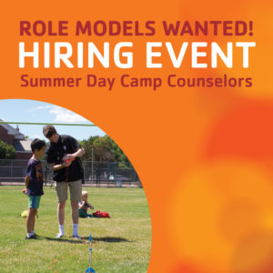 HIRING EVENT! Summer Day Camp Counselors