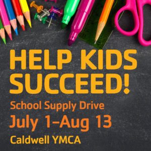 School Supply Drive July 1-August 13