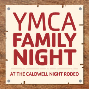 YMCA Round-Up at the Caldwell Night Rodeo