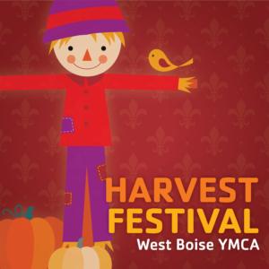 West Boise YMCA – Harvest Festival