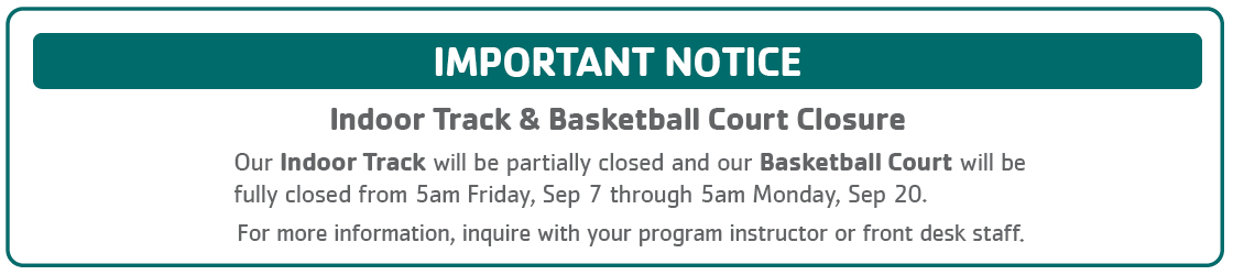 Indoor Track and Gym Closure September 7–20