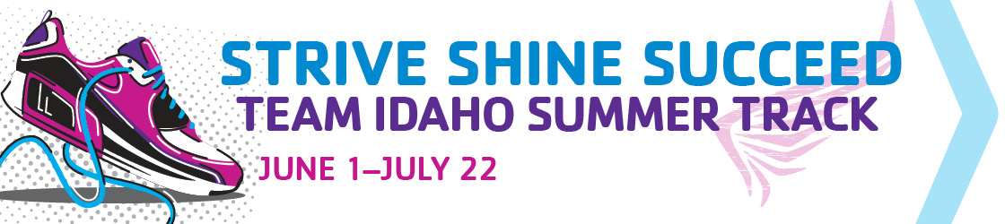 Team Idaho Summer Track May 31-July 22