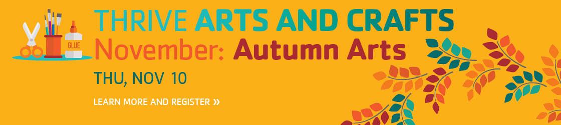 THRIVE Autumn Arts