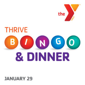 THRIVE Bingo and Dinner, January 29