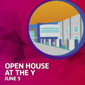 Open House June 5