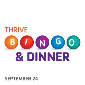THRIVE Bingo & Dinner September 24